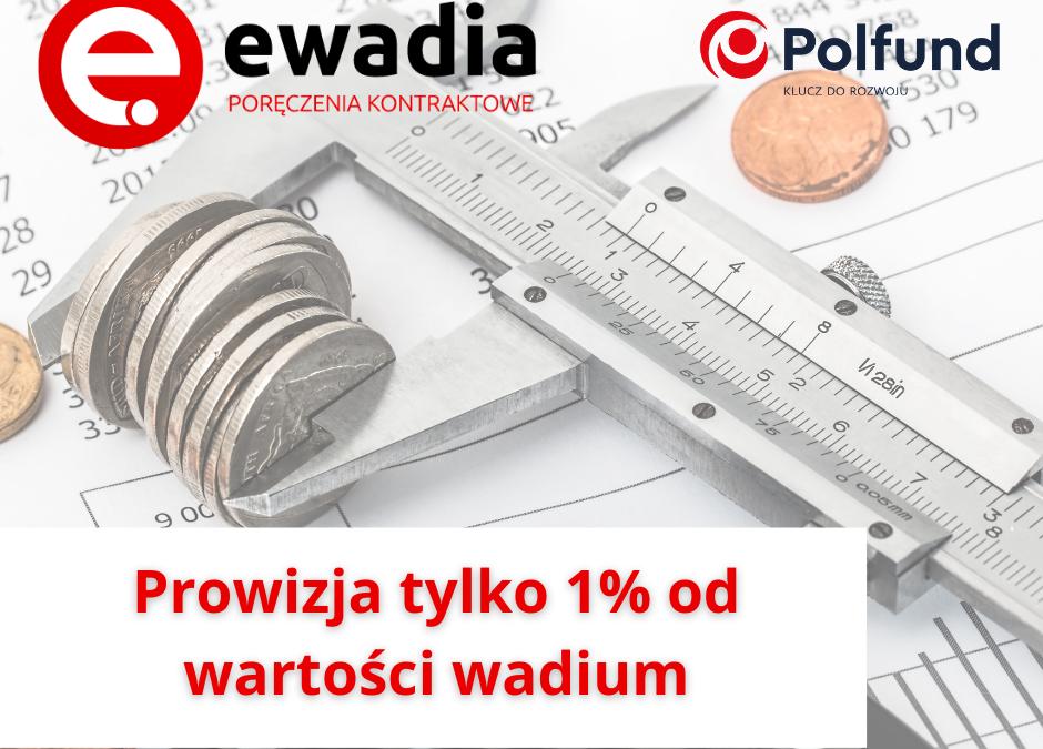 Nowa taryfa opłat i prowizji – tylko 1% od wartości poręczenia!