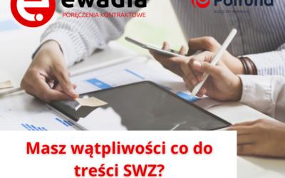 Masz wątpliwość co do zapisów SWZ?